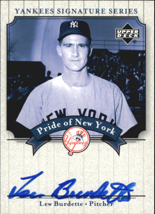 2003 Upper Deck Yankees Signature Pride of New York Autographs #LB Lew Burdette