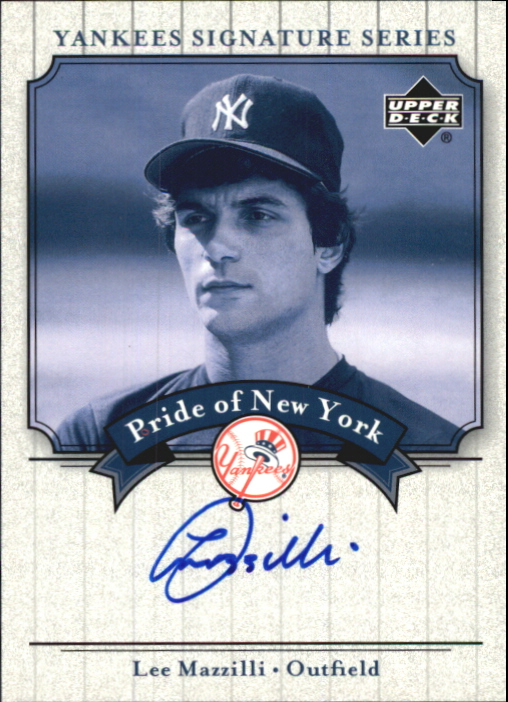 2003 Upper Deck Yankees Signature Pride of New York Autographs #LM Lee Mazzilli