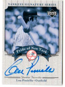 2003 Upper Deck Yankees Signature Pride of New York Autographs #LP Lou Piniella SP/542