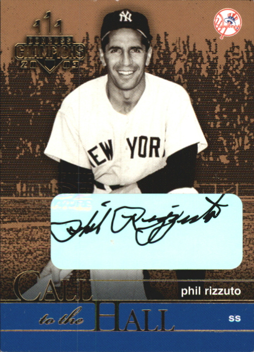 2003 Donruss Champions Call to the Hall Autographs #3 Phil Rizzuto/25