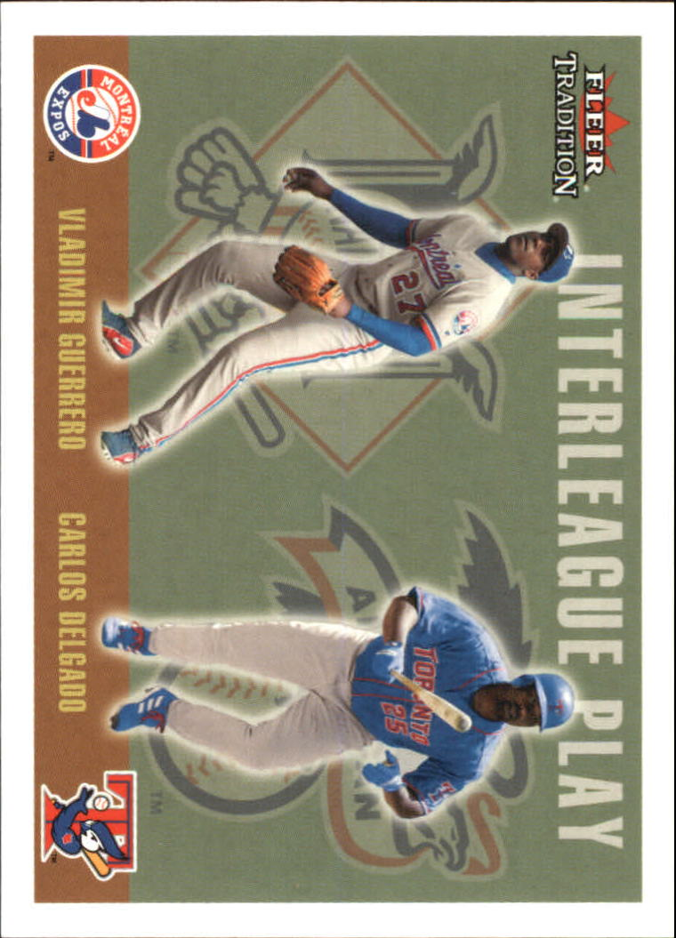 2003 Fleer Tradition Update #263 C.Delgado/V.Guerrero IL