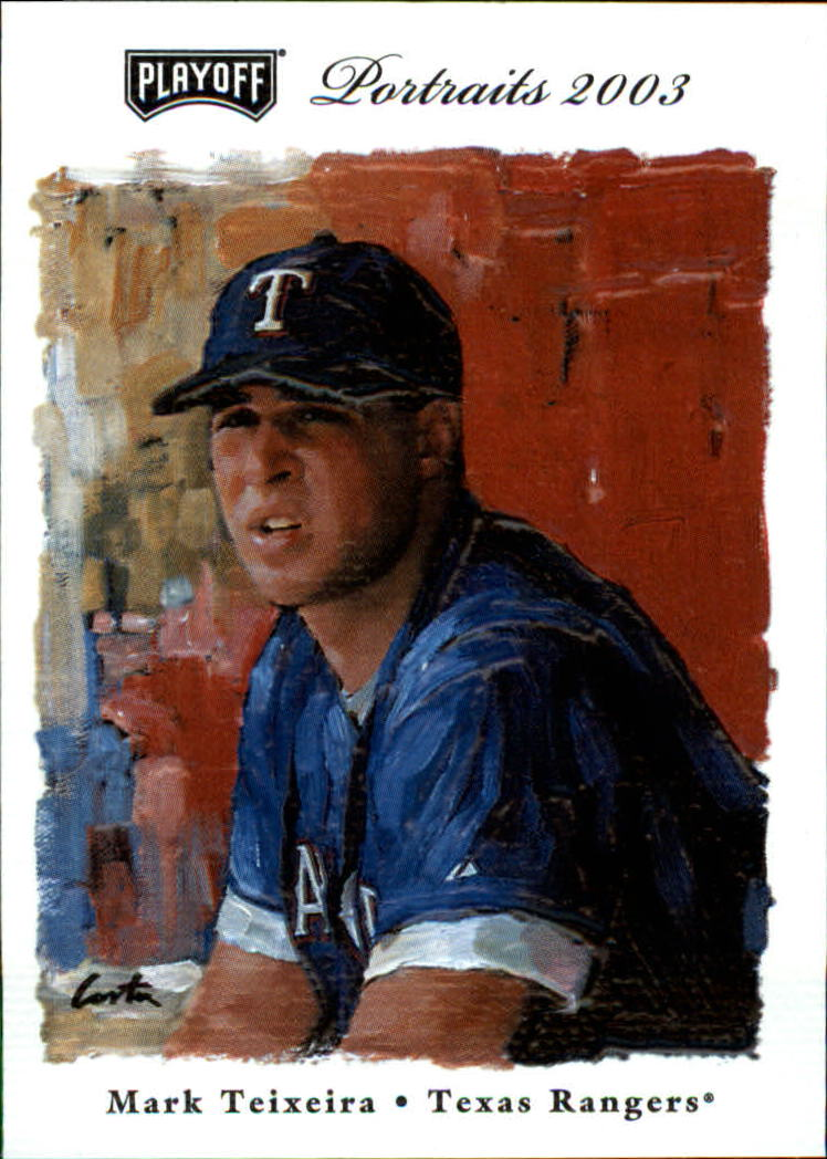 2003 Playoff Portraits #49 Mark Teixeira