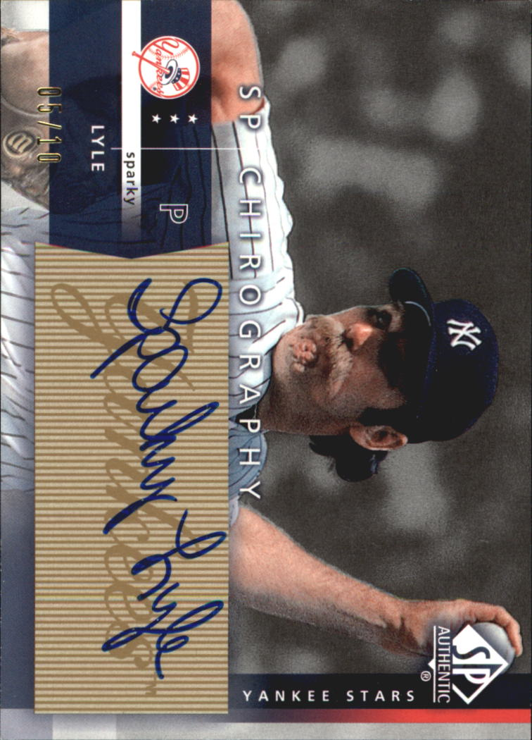 2003 SP Authentic Chirography Yankees Stars Gold #SL Sparky Lyle