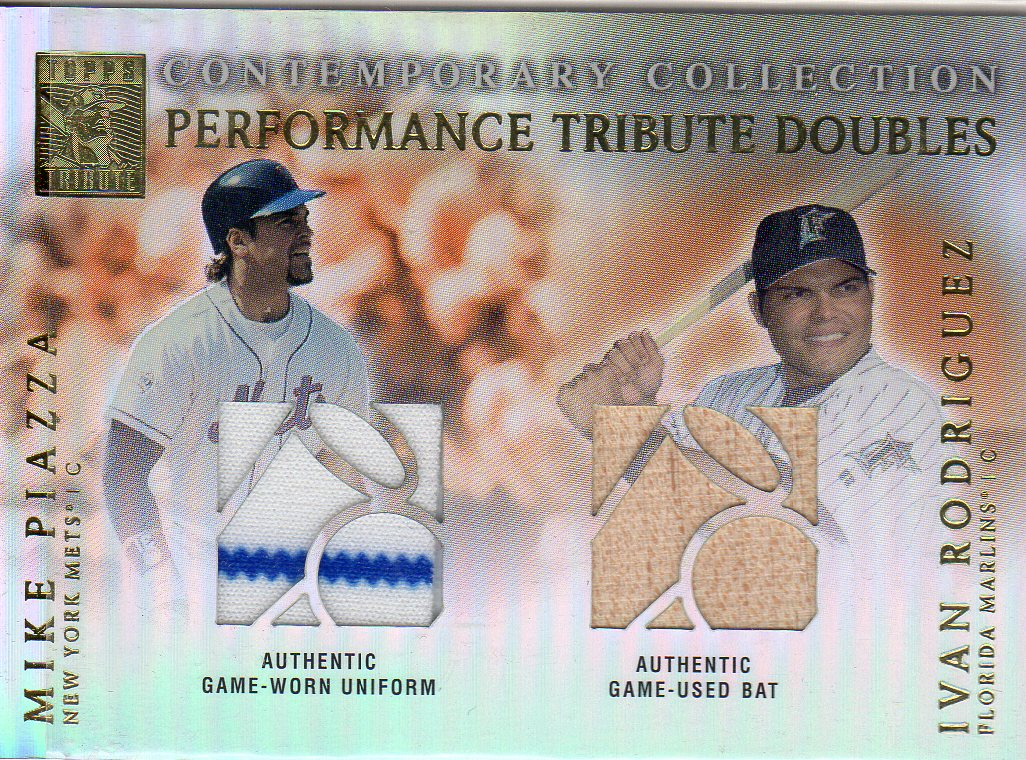 2003 Topps Tribute Contemporary Performance Double Relics #PR Mike Piazza Uni/Ivan Rodriguez Bat