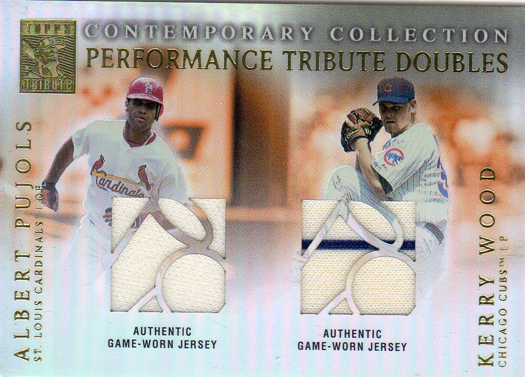2003 Topps Tribute Contemporary Performance Double Relics #PW Albert Pujols Jsy/Kerry Wood Jsy