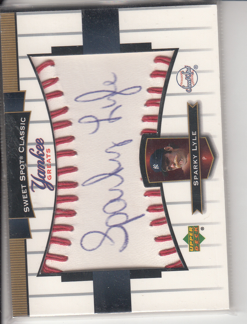 2003 Sweet Spot Classics Autographs Yankee Greats Blue Ink #SL Sparky Lyle SP