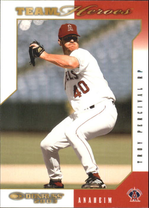 2003 Donruss Team Heroes #13 Troy Percival