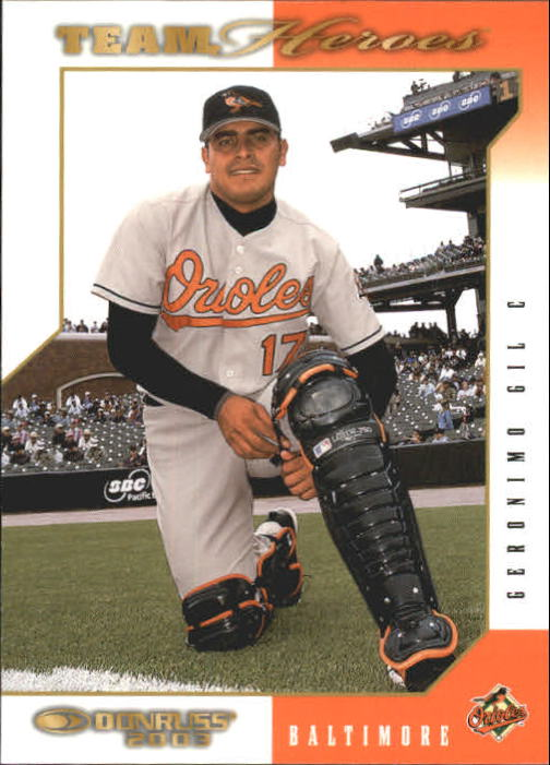 2003 Donruss Team Heroes #59 Geronimo Gil