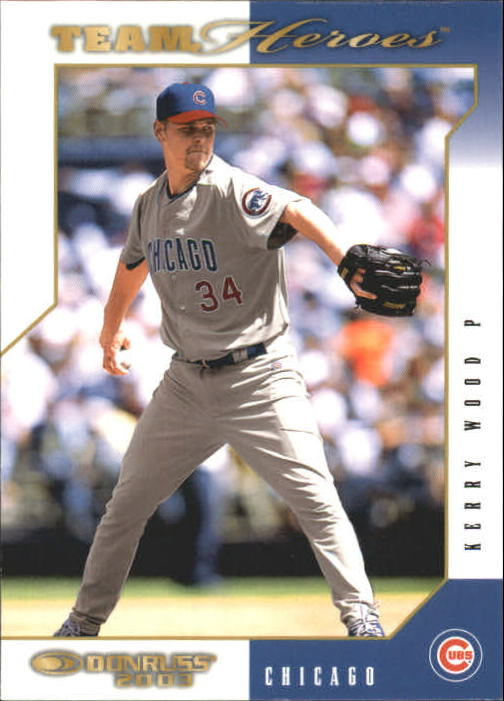 2003 Donruss Team Heroes #109 Kerry Wood