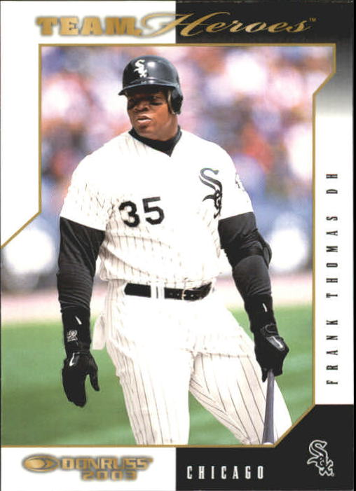2003 Donruss Team Heroes #124 Frank Thomas