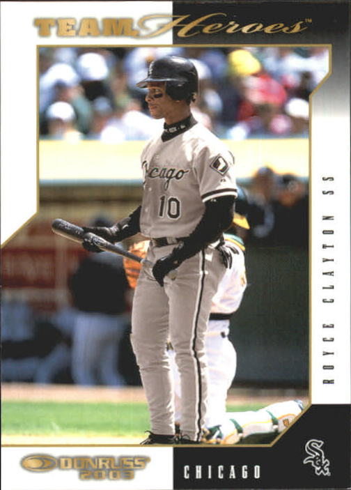 2003 Donruss Team Heroes #126 Royce Clayton
