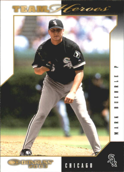 2003 Donruss Team Heroes #133 Mark Buehrle
