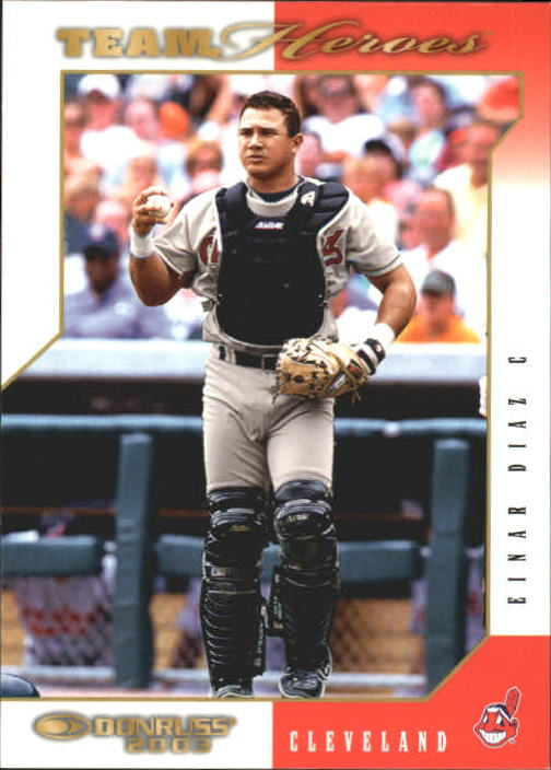 2003 Donruss Team Heroes #159 Einar Diaz