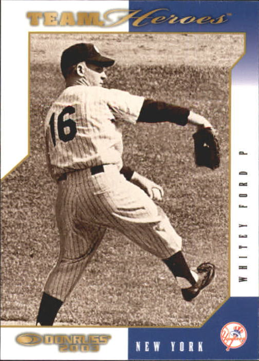 2003 Donruss Team Heroes #362 Whitey Ford front image