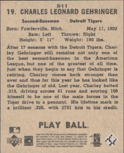 2003 Upper Deck Play Ball 1941 Reprints #R11 Charley Gehringer back image