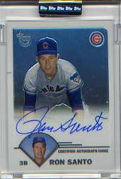 2003 Topps Retired Signature Autographs #RSA Ron Santo G
