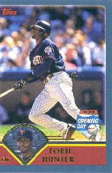 2003 Topps Opening Day #17 Torii Hunter