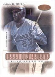 2003 Hot Prospects Cream of the Crop #13 Vladimir Guerrero