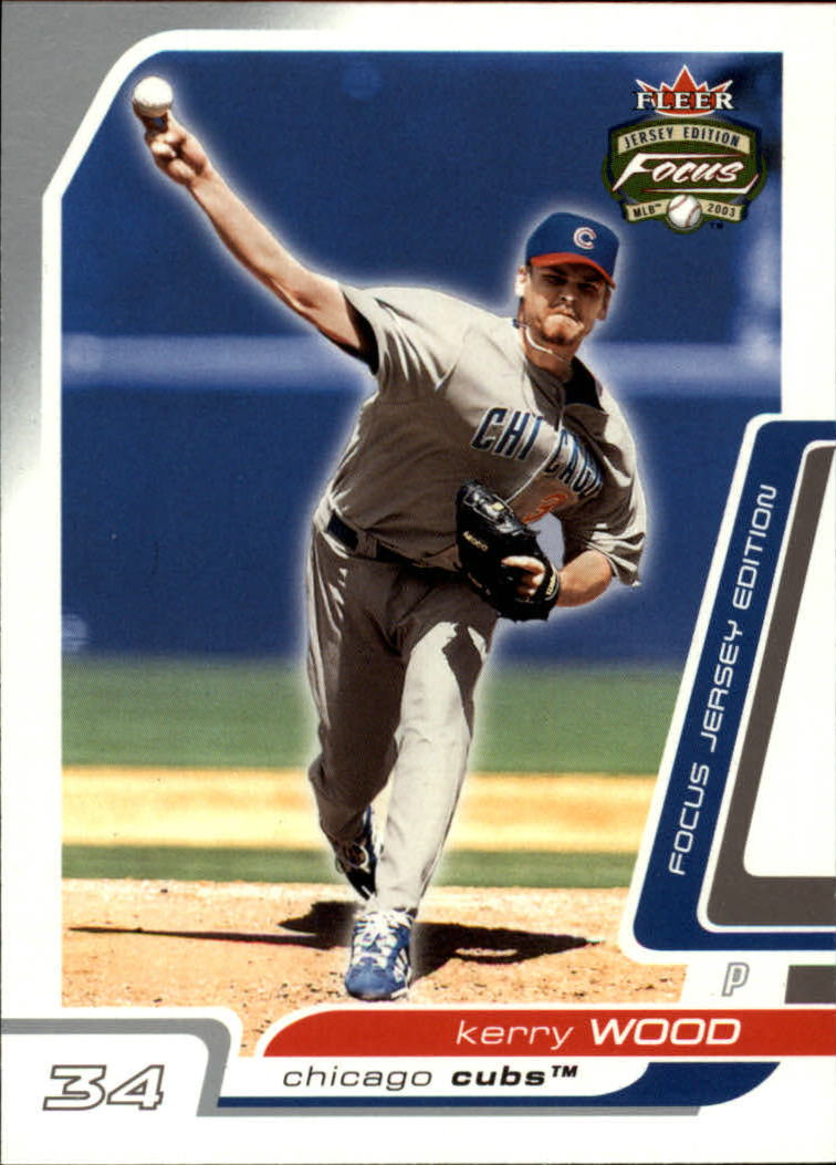 2003 Fleer Focus JE #34 Kerry Wood