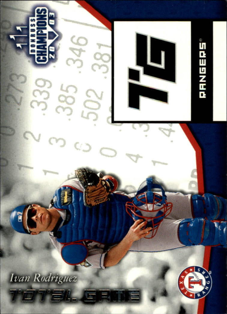 2003 Donruss Champions Total Game #21 Ivan Rodriguez