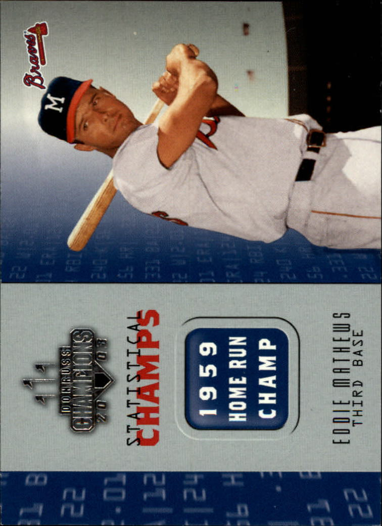 2003 Donruss Champions Statistical Champs #4 Eddie Mathews