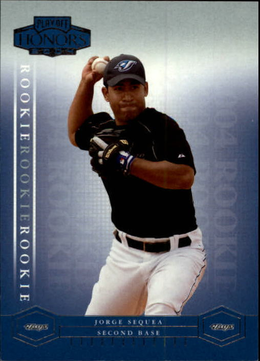 2004 Playoff Honors #208 Jorge Sequea/1999 RC