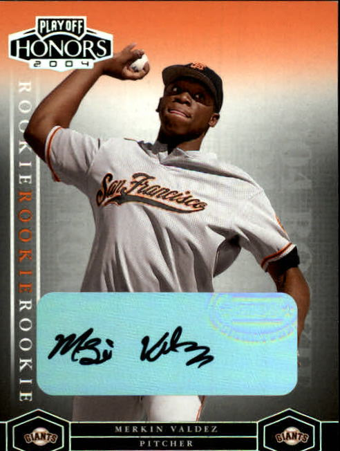 2004 Playoff Honors #245 Merkin Valdez AU/800 RC