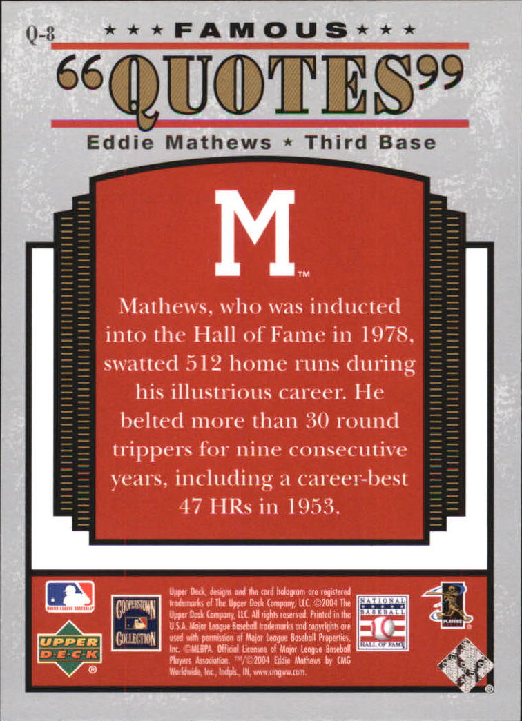 2004 Upper Deck Famous Quotes #8 Eddie Mathews back image