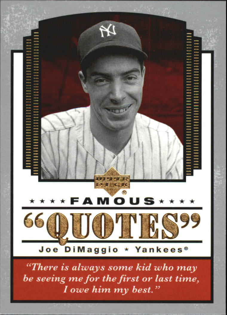2004 Upper Deck Famous Quotes #11 Joe DiMaggio