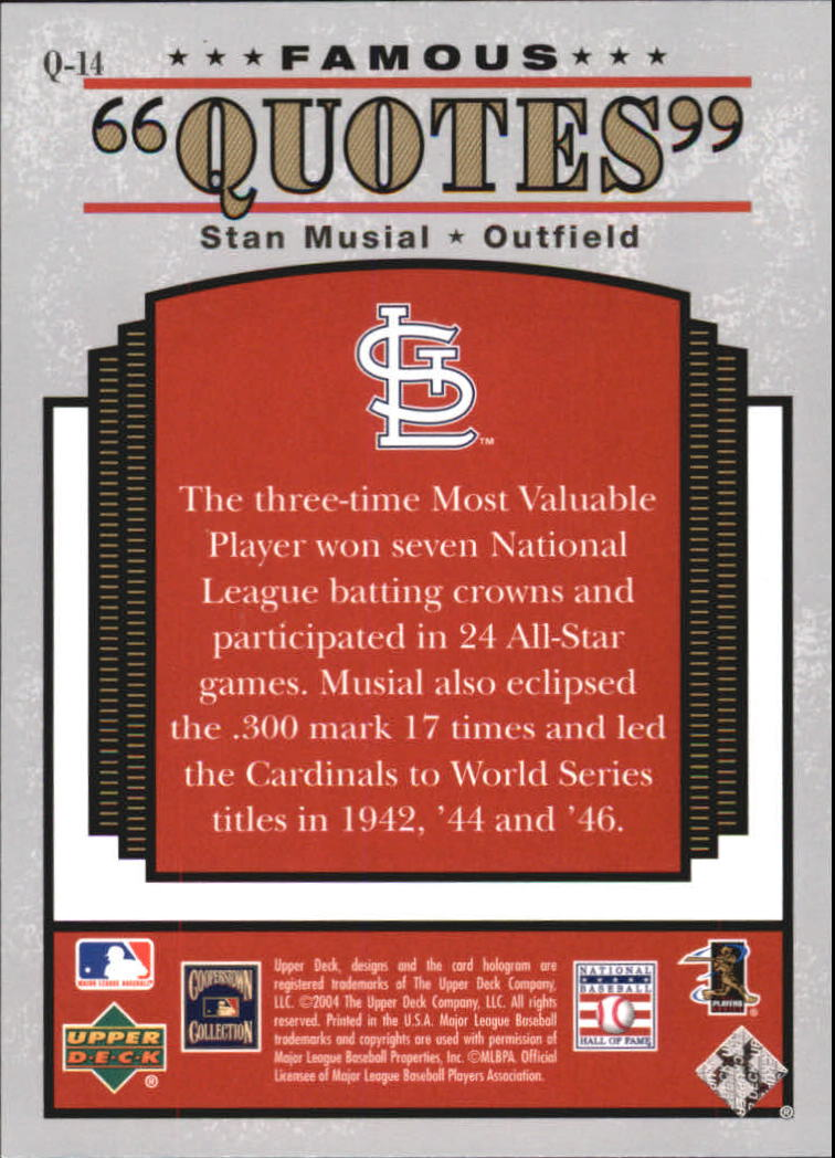 2004 (CARDINALS) Upper Deck Famous Quotes #14 Stan Musial