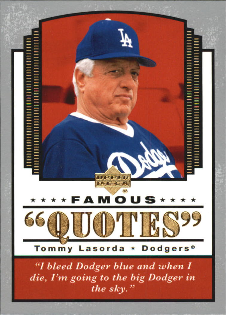 2004 Upper Deck Famous Quotes #17 Tommy Lasorda