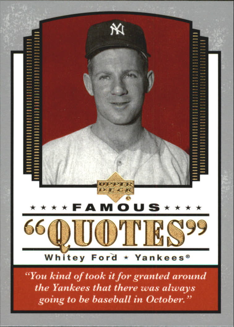 2004 Upper Deck Famous Quotes #19 Whitey Ford