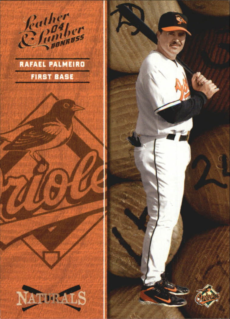 2004 Leather and Lumber Naturals #5 Rafael Palmeiro