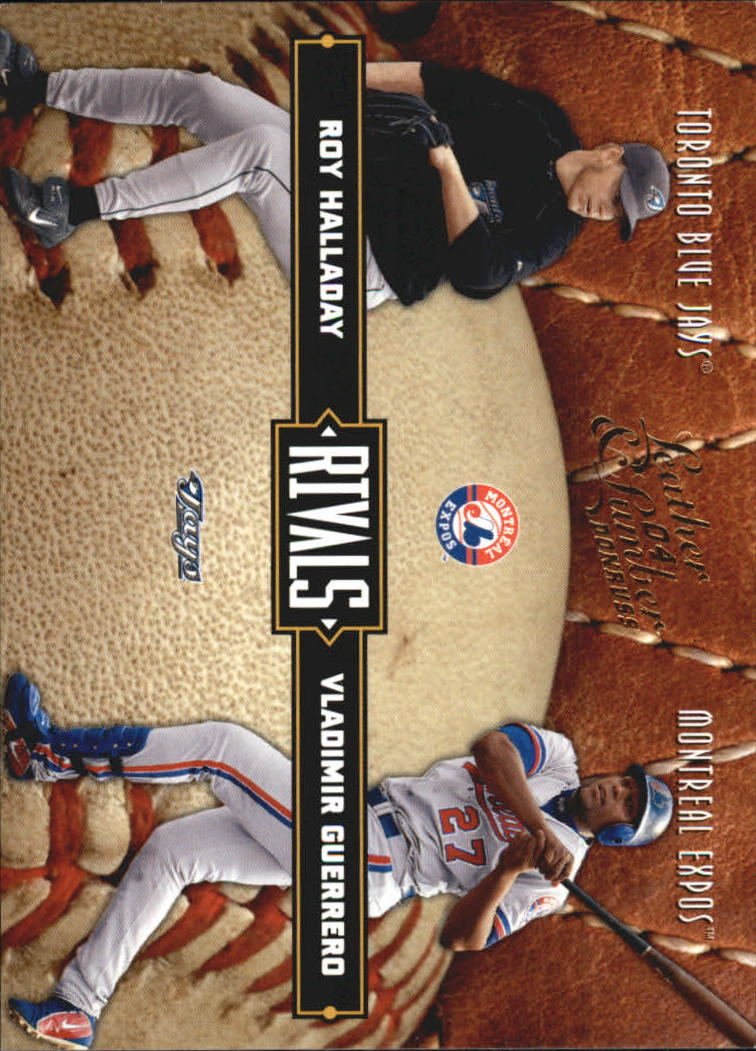 2004 Leather and Lumber Rivals #17 R.Halladay/V.Guerrero