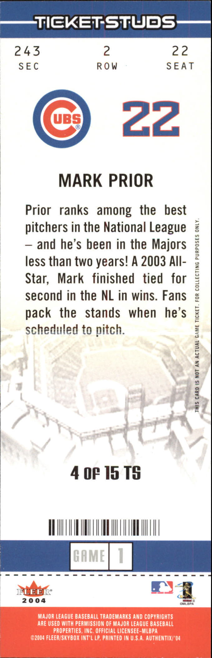 2004 Fleer Authentix Ticket Studs #4 Mark Prior back image