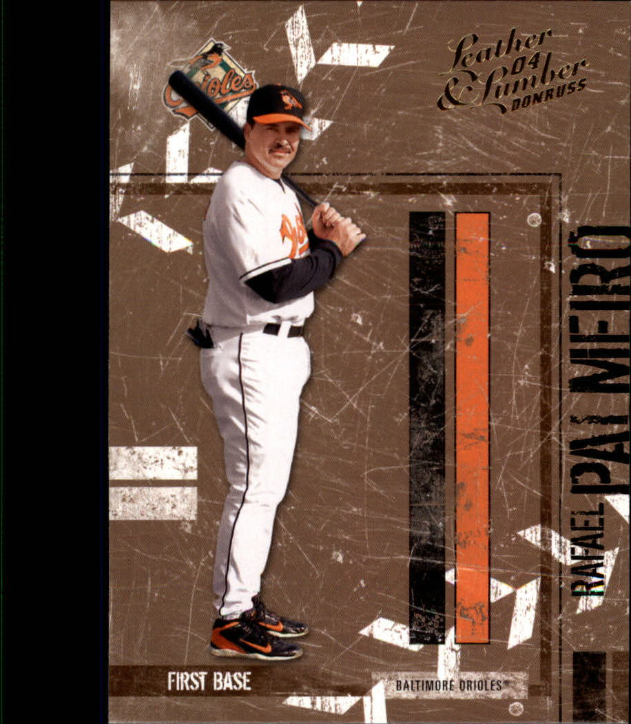 2004 Leather and Lumber #23 Rafael Palmeiro