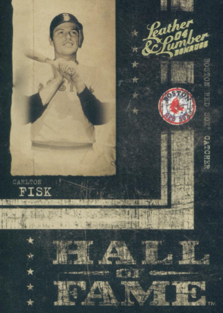 2004 Leather and Lumber Hall of Fame #2 Carlton Fisk/2000