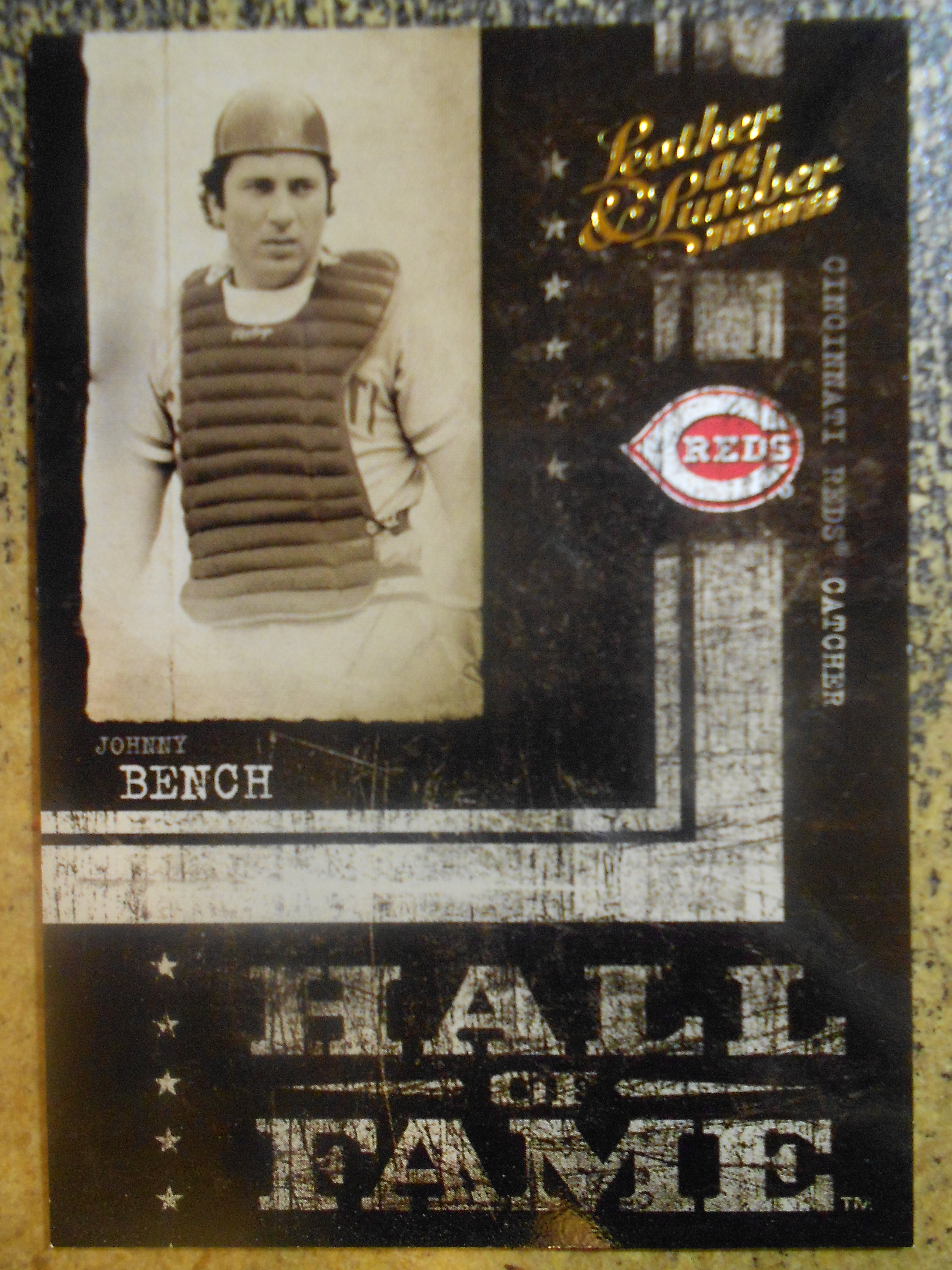2004 Leather and Lumber Hall of Fame #4 Johnny Bench/1989