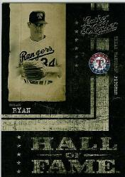 2004 Leather and Lumber Hall of Fame #6 Nolan Ryan/1999