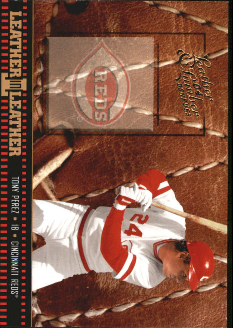 2004 Leather and Lumber Leather in Leather #29 Tony Perez FG