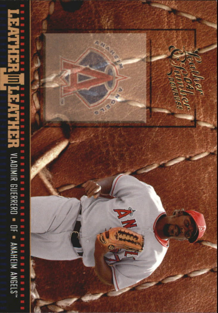 2004 Leather and Lumber Leather in Leather #30 Vladimir Guerrero FG