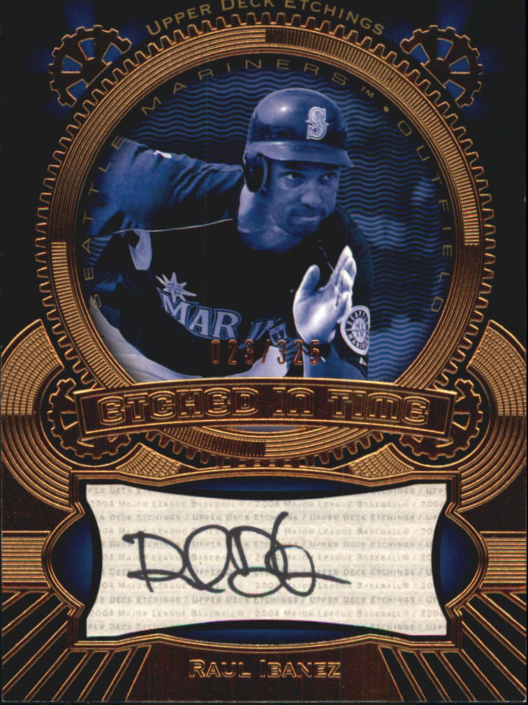 2004 Upper Deck Etchings Etched in Time Autograph Black #RI Raul Ibanez/325