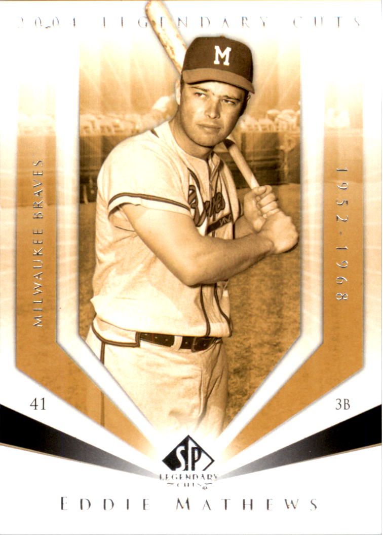 2004 SP Legendary Cuts #34 Eddie Mathews
