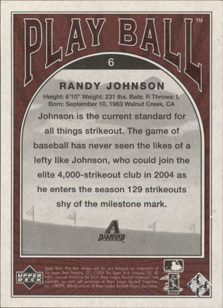2004 Upper Deck Play Ball #6 Randy Johnson