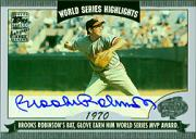 2004 Topps World Series Highlights Autographs #BR Brooks Robinson 1