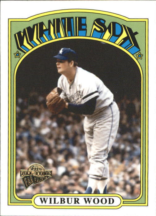 2004 Topps All-Time Fan Favorites #67 Wilbur Wood