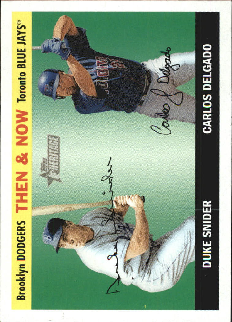 2004 Topps Heritage Then and Now #TN3 D.Snider/C.Delgado