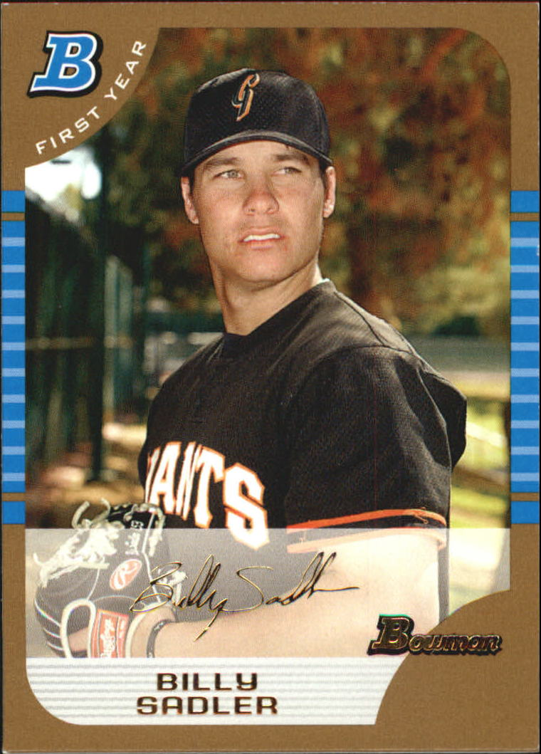 2005 Bowman Gold #319 Billy Sadler FY