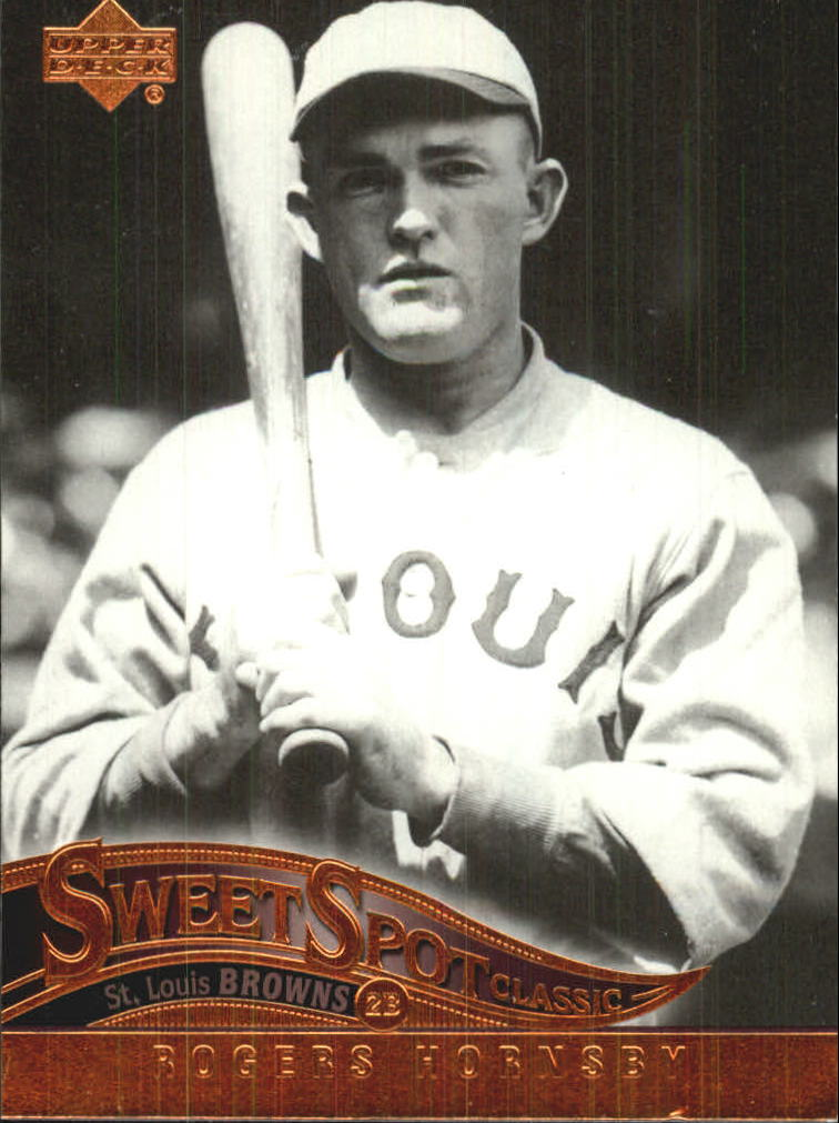 2005 Sweet Spot Classic #78 Rogers Hornsby