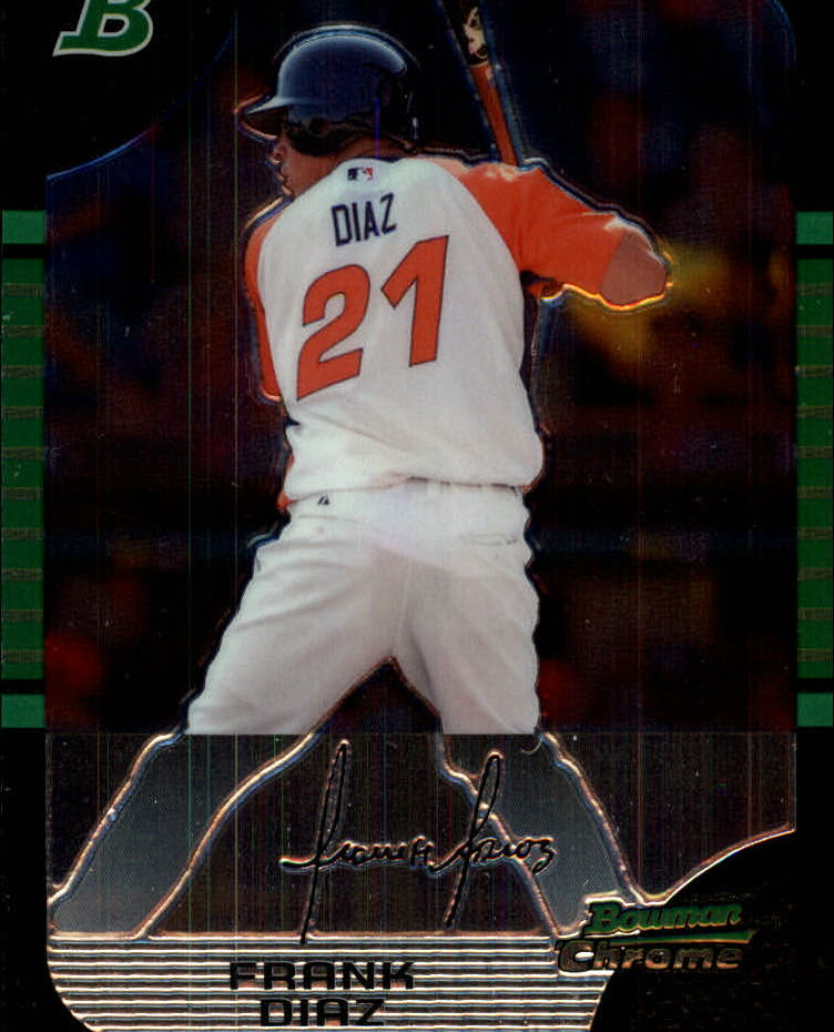 2005 Bowman Chrome Draft #149 Frank Diaz PROS RC